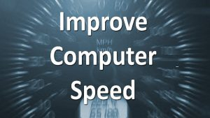 How to improve computer speed