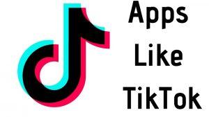 apps like TikTok